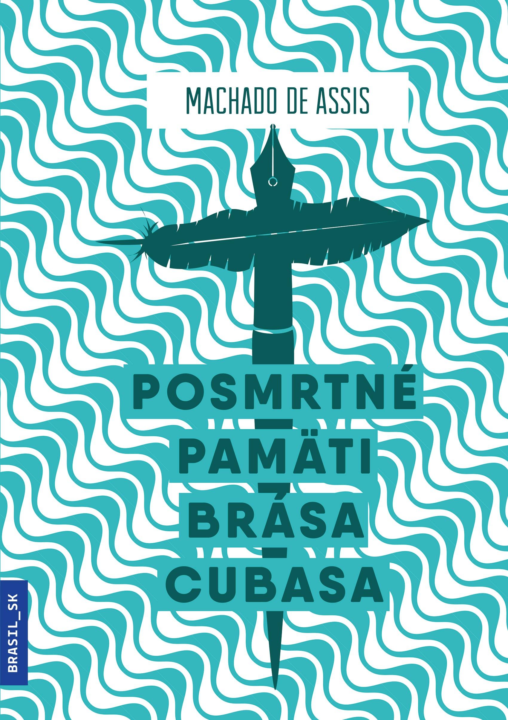 Posmrtné pamäti Brása Cubasa
